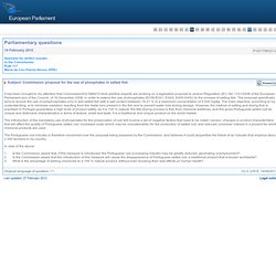 PARLEMENT EUROPEEN : Réponse à question P-001798/2012 Commission proposal for the use of phosphates in salted fish