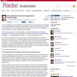 The Question Concerning Social Technology - O'Reilly Radar