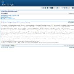 PARLEMENT EUROPEEN - Réponse à question: E-009006/2011 Critères de pureté garantissant la sécurité de la stevia