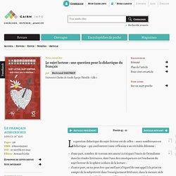 Le sujet lecteur: une question pour la didactique du français
