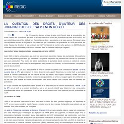 LA QUESTION DES DROITS D'AUTEUR DES JOURNALISTES DE L'AFP ENFIN RÉGLÉE