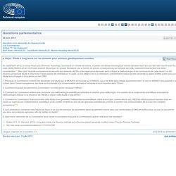 PARLEMENT EUROPEEN - Réponse à question : E-007727-13 - Étude à long terme sur les aliments pour animaux génétiquement modifiés
