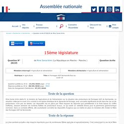 JO ASSEMBLEE NATIONALE 08/09/20 Au sommaire: QE 28235 agriculture - Fromages AOP Normandie face au covid-19