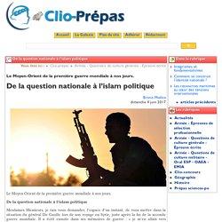 De la question nationale à l'islam ... - Clio Prépas