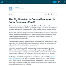 The Big Question in Corona Pandemic- Is Forex Recession-Proof?: cmsprime — LiveJournal