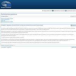 PARLEMENT EUROPEEN - Réponse à question E-004277-15 Regulation (EU) No 576/2013 on the non-commercial movement of pet animals