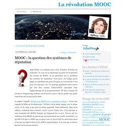 MOOC : la question des systèmes de réputation