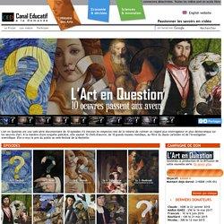 WebSérie l'Art en question (Canal Éducatif) : 10 chef d'œuvres analysés de façon ludique