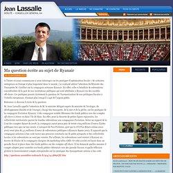 Ma question écrite au sujet de Ryanair : Jean Lassalle