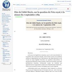 Dire de l'abbé Sieyès, sur la question du Veto royal, à la séance du 7 septembre 1789
