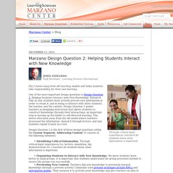 Marzano Design Question 2: Helping Students Interact with New Knowledge - Marzano Center