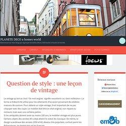 Question de style : une leçon de vintage