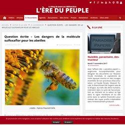 Question écrite - Les dangers de la molécule sulfoxaflor pour les abeilles