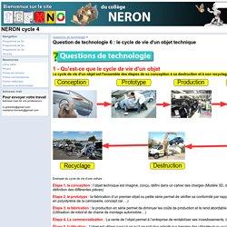 Question de technologie 6 : le cycle de vie d'un objet technique - NERON cycle 4