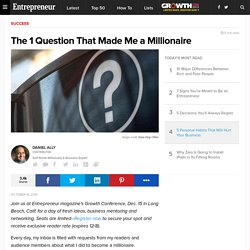 The 1 Question That Made Me a Millionaire