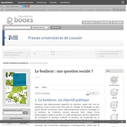 Penser le bonheur aujourd'hui - Le bonheur: une question sociale? - Presses universitaires de Louvain