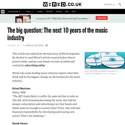 The big question: The next 10 years of the music industry