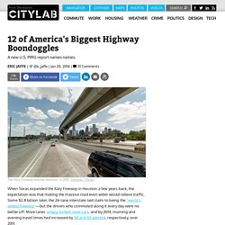 12 of America's Most Questionable Highway Expansion Projects