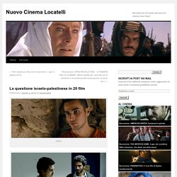 La questione israelo-palestinese in 20 film
