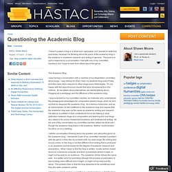 Questioning the Academic Blog