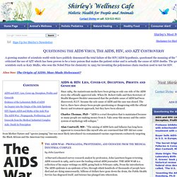 Questioning the AIDS Virus, HIV, and AZT Drug
