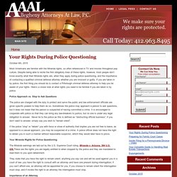Your Rights During Police Questioning