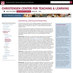 Questioning, Listening and Responding - C. Roland Christensen Center for Teaching and Learning