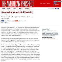 Questioning Journalistic Objectivity