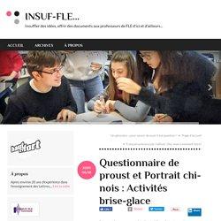 Questionnaire de proust et Portrait chinois : Activités brise-glace