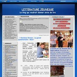 Christian Grenier : Le grand questionnaire - Acte I