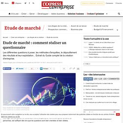 Etude de marché : comment réaliser un questionnaire