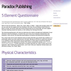 5 Element Questionnaire // Paradox Publishing / Michael T. Greenwood