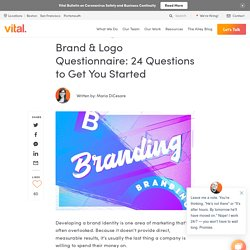 Brand & Logo Questionnaire: 24 Questions to Get You Started