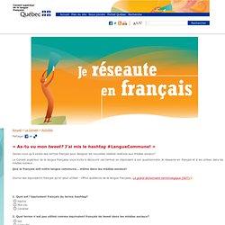 Questionnaire Je réseaute en français dans les médias sociaux-Conseil supérieur de la langue française