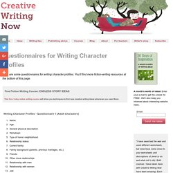 Questionnaires for Writing Character Profiles - Creative Writing Help - StumbleUpon
