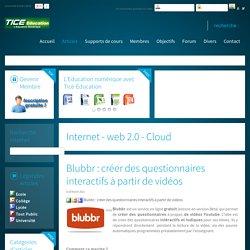 Blubbr : créer des questionnaires interactifs à partir de vidéos