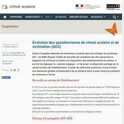 Climat scolaire - Évolution des questionnaires de climat scolaire et de victimation (QCS)