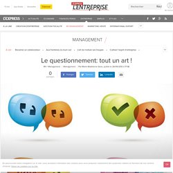 La minute management : Le questionnement: tout un art !