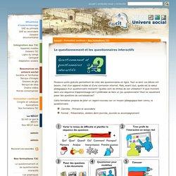 Le questionnement et les questionnaires interactifs
