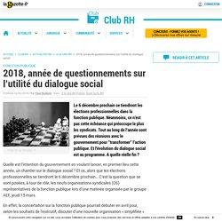 2018, année de questionnements sur l'utilité du dialogue social