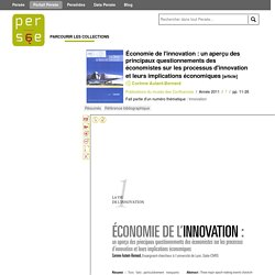 Économie de l'innovation : un aperçu des principaux questionnements des économistes sur les processus d'innovation et leurs implications économiques