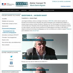 Questions à... Jacques Sagot