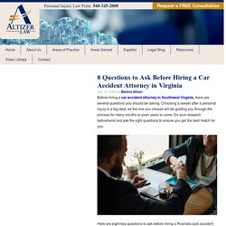 8 Questions to Ask Before Hiring a Car Accident Attorney in Virginia - Altizer Law