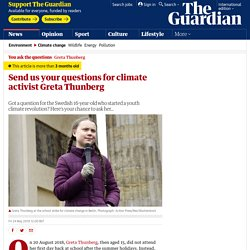 Send us your questions for climate activist Greta Thunberg