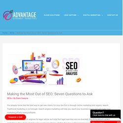 Making the Most Out of SEO: Seven Questions to Ask