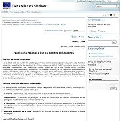 EUROPE 14/11/11 Questions-réponses sur les additifs alimentaires