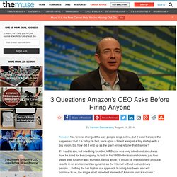 3 Hiring Questions to Steal from Amazon's CEO