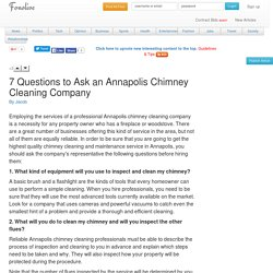 7 Questions to Ask an Annapolis Chimney Cleaning Company