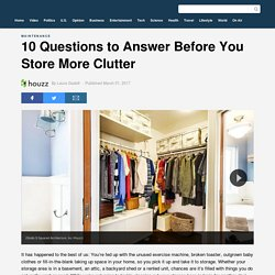10 Questions to Answer Before You Store More Clutter