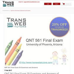 QNT 561 Final Exam 30 Questions and Answers for University of Phoenix Course